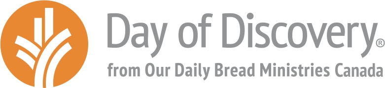 Day of Discovery from Our Daily Bread Ministries Canada